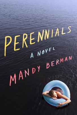 Perennials: A Novel Cover Image