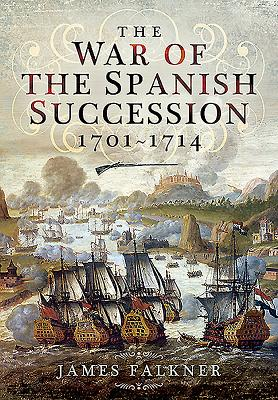 The War of the Spanish Succession 1701-1714 Cover Image
