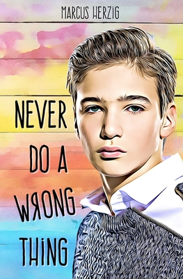 Cover for Never Do a Wrong Thing