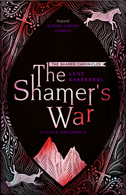 The Shamer's War: Book 4 (The Shamer Chronicles #4) Cover Image