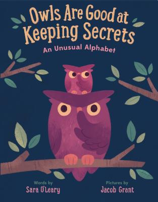 Owls are Good at Keeping Secrets: An Unusual Alphabet Cover Image