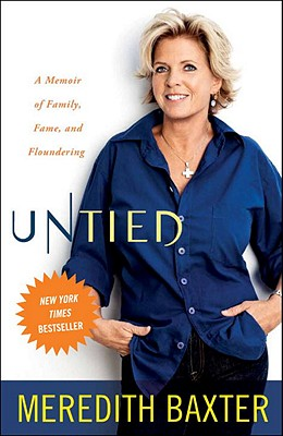 Untied: A Memoir of Family, Fame, and Floundering Cover Image