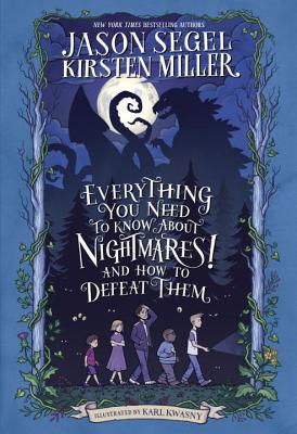 Cover for Everything You Need to Know About NIGHTMARES! and How to Defeat Them