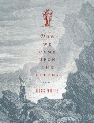 Cover for How We Came Upon the Colony