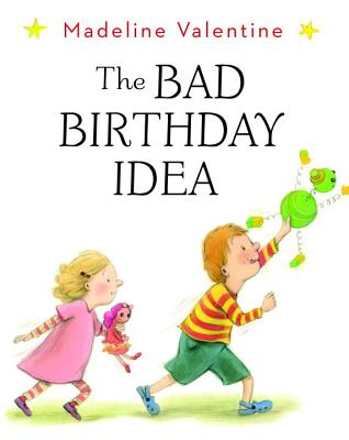 The Bad Birthday Idea Cover