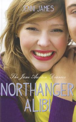 Northanger Alibi (Jane Austen Diaries) Cover Image