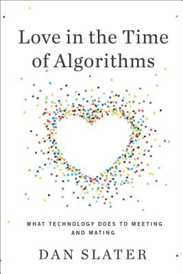 Love in the Time of Algorithms Cover