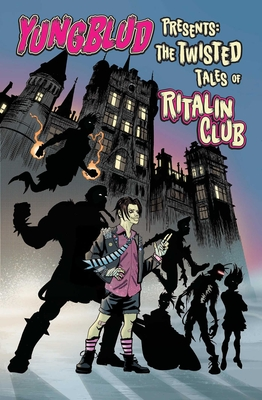 Yungblud Presents the Twisted Tales of the Ritalin Club Cover Image