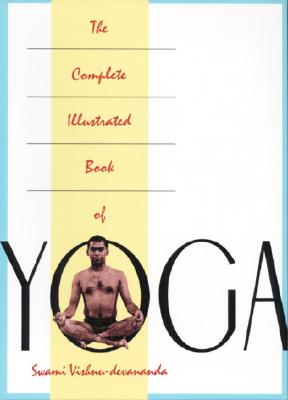 The Complete Illustrated Book of Yoga Cover