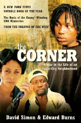 The Corner: A Year in the Life of an Inner-City Neighborhood Cover Image