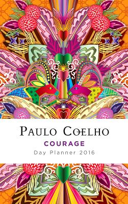 Courage: Day Planner 2016 Cover Image