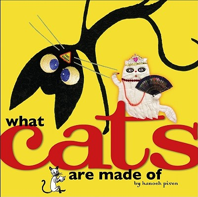 Cover for What Cats Are Made Of