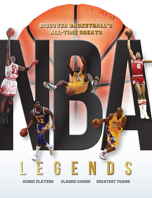 NBA Legends: Discover Basketball's All-time Greats Cover Image