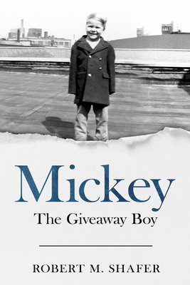 Mickey: The Giveaway Boy Cover Image