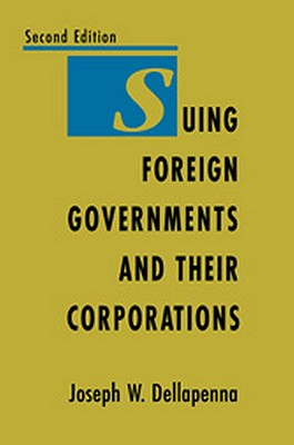 Suing Foreign Governments and Their Corporations, 2nd Edition Cover Image