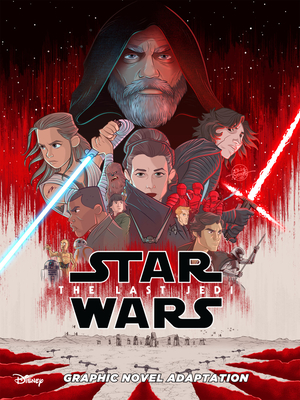 Star Wars: The Last Jedi Graphic Novel Adaptation (Star Wars Movie Adaptations) Cover Image