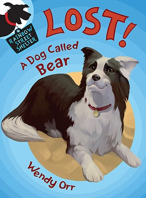 Lost! a Dog Called Bear Cover