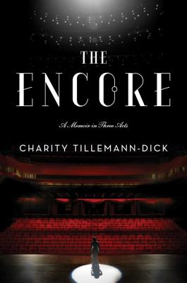 cover for Encore: A Memoir in Three Acts