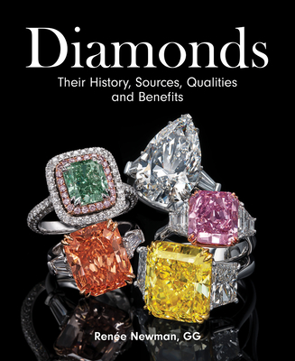 Diamonds: Their History, Sources, Qualities and Benefits Cover Image
