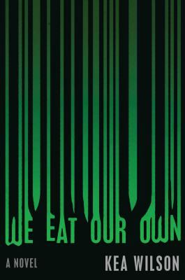 We Eat Our Own: A Novel Cover Image