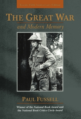 The Great War and Modern Memory: Twenty-Fifth Anniversary Edition Cover Image