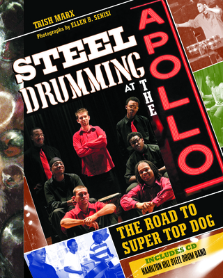 Steel Drumming at the Apollo: The Road to Super Top Dog Cover Image