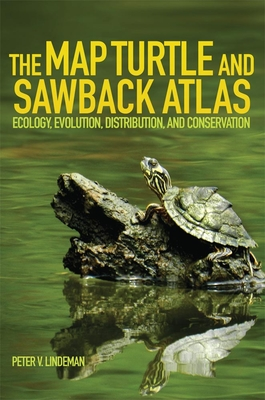 The Map Turtle and Sawback Atlas: Ecology, Evolution, Distribution and Conservation (Animal Natural History #12) Cover Image