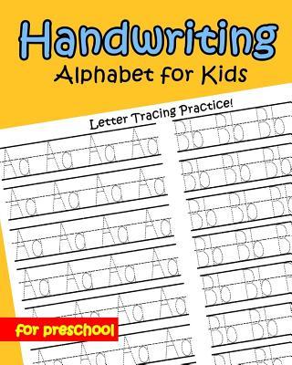 Handwriting Alphabet for kids: for preschool Cover Image