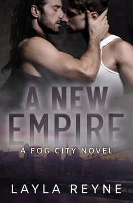 A New Empire: A Fog City Novel Cover Image