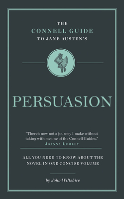 Jane Austen's Persuasion (The Connell Guide To ...) cover