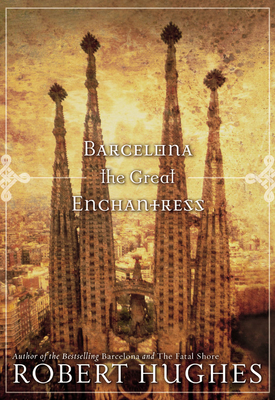 Barcelona the Great Enchantress Cover