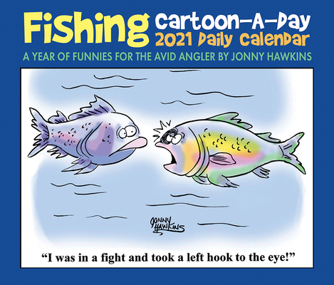 Fishing Cartoon-A-Day by Jonny Hawkins 2021 Box Calendar Cover Image
