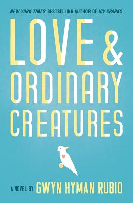 Love and Ordinary Creatures Cover