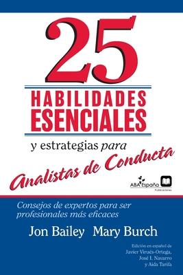 25 Habilidades esenciales y estrategias para analistas de conducta: Consejos de expertos para ser profesionales más eficaces Cover Image