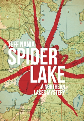 Spider Lake: A Northern Lakes Mystery Cover Image