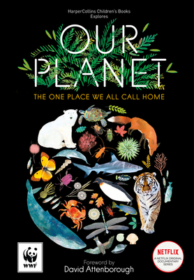 Our Planet: The One Place We All Call Home Cover Image