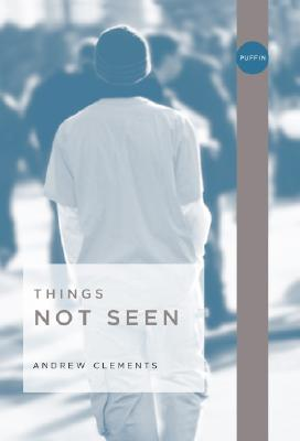 Things Not Seen: Cover