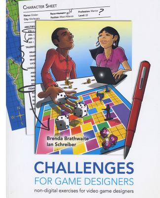 Challenges for Games Designers: Non-Digital Exercises for Video Game Designers Cover Image
