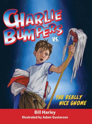 Cover for Charlie Bumpers vs. the Really Nice Gnome