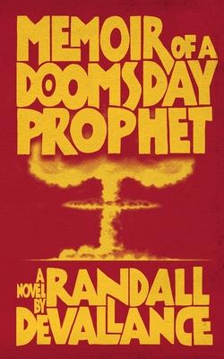 Memoir of a Doomsday Prophet Cover Image