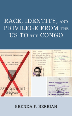 Race, Identity, and Privilege from the Us to the Congo (Critical Africana Studies) Cover Image