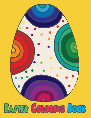 Easter Coloring Book: Easter Coloring Book Pages Large Print One Sided Stress Relieving, Relaxing Coloring Book For Grownups, Meditation For Cover Image