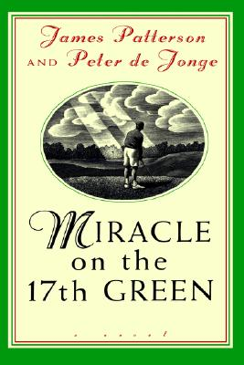 Miracle on the 17th Green Cover