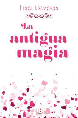 La antigua magia /Again the Magic Cover Image