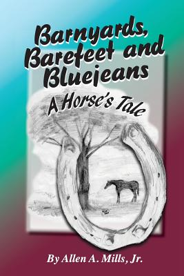 Barnyards, Barefeet and Bluejeans Cover Image