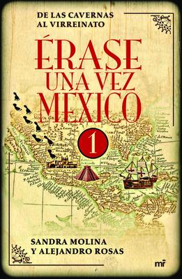 Érase Una Vez México Cover Image