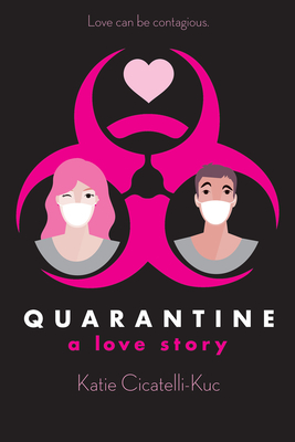 Quarantine: A Love Story Cover Image