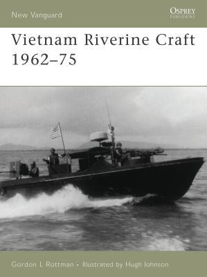Vietnam Riverine Craft 1962-75 Cover Image