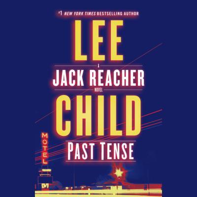 Past Tense: A Jack Reacher Novel Cover Image