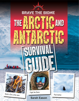 Arctic and Antarctic Survival Guide Cover Image